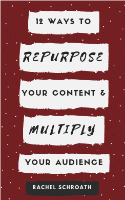 12 Ways to Repurpose Your Content