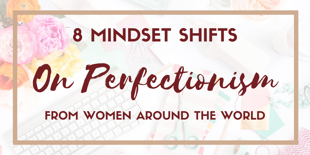 Overcoming Perfectionism Mindset Shifts